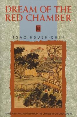 Dream of the Red Chamber - Hsuen-Chin, Tsao, and Tsao Hsueh-Chin, and Hsueh-Chin, Tsao