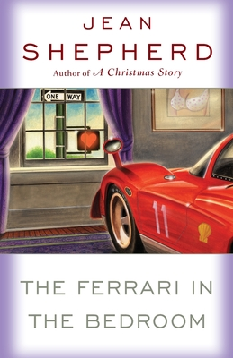 The Ferrari in the Bedroom - Shepherd, Jean