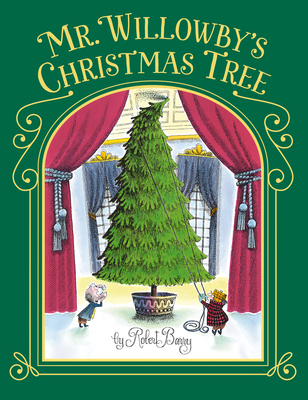 Mr. Willowby's Christmas Tree - Barry, Robert