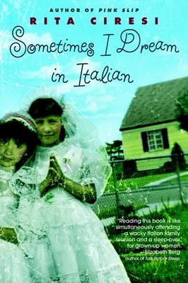 Sometimes I Dream in Italian - Ciresi, Rita