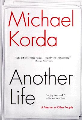 Another Life: A Memoir of Other People - Korda, Michael