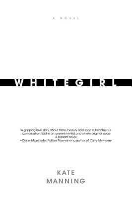 Whitegirl - Manning, Kate