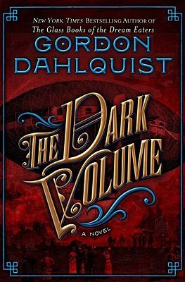 The Dark Volume - Dahlquist, Gordon