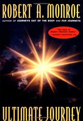 The Ultimate Journey - Monroe, Robert A
