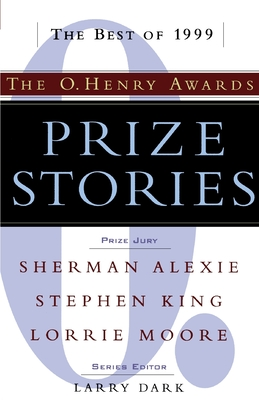 Prize Stories: The O. Henry Awards - Dark, Larry (Foreword by)