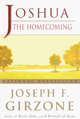 Joshua: The Homecoming - Girzone, Joseph F