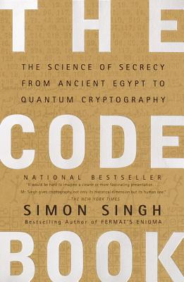 The Code Book: Science of Secrecy from Ancient Egypt to Quantum Cryptography - Singh, Simon