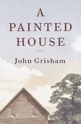 A Painted House - Grisham, John