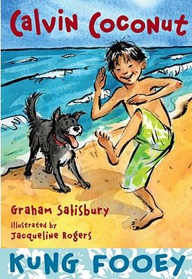 Calvin Coconut: Kung Fooey - Salisbury, Graham