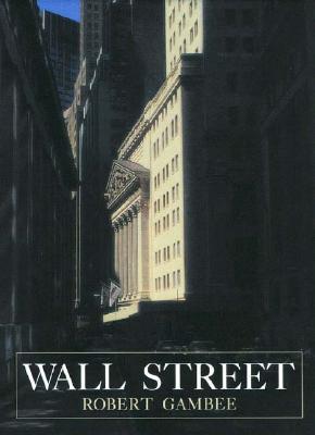 Wall Street Financial Capital - Gambee, Robert