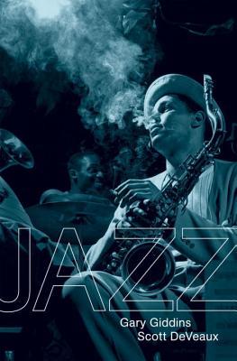 Jazz - Giddins, Gary, and DeVeaux, Scott