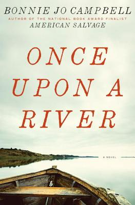 Once Upon a River - Campbell, Bonnie Jo