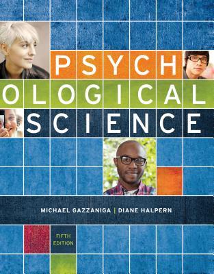 Psychological Science - Gazzaniga, Michael, and Heatherton, Todd, and Halpern, Diane