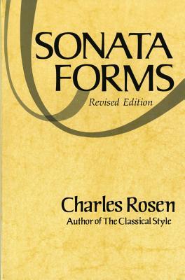 Sonata Forms - Rosen, Charles
