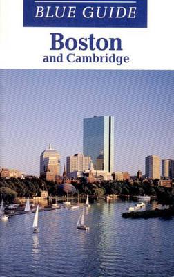 Blue Guide Boston and Cambridge - Freely, John