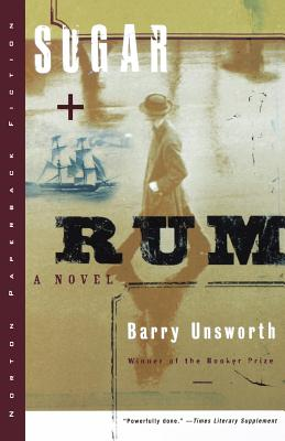 Sugar and Rum - Unsworth, Barry