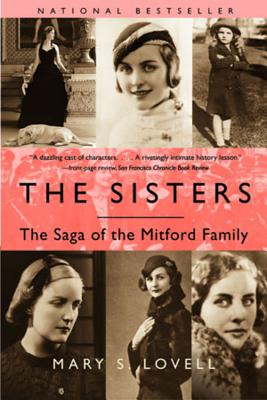 The Sisters: The Saga of the Mitford Family - Lovell, Mary S