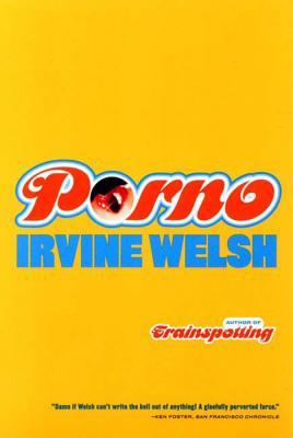 Porno - Welsh, Irvine