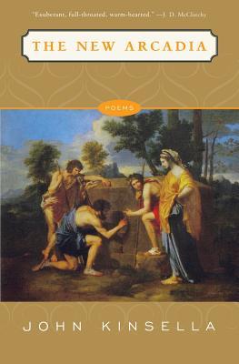 The New Arcadia: Poems - Kinsella, John