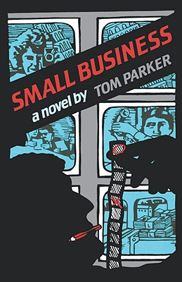 Small Business - Parker, Tom, and Parker, Thomas Trebitsch