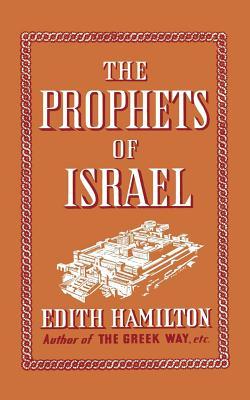 The Prophets of Israel - Hamilton, Edith