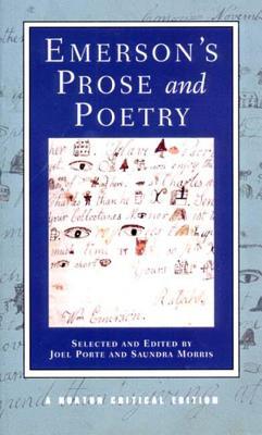 Emerson's Prose and Poetry - Emerson, Ralph Waldo, and Porte, Joel (Volume editor), and Morris, Saundra (Volume editor)