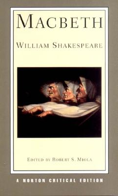 Macbeth - Shakespeare, William, and Miola, Robert S (Editor)
