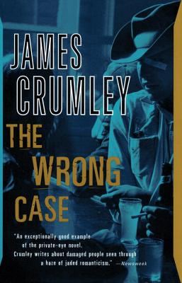 The Wrong Case - Crumley, James