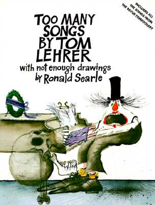Too Many Songs by Tom Lehrer - Lehrer, Tom