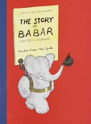 The Story of Babar the Little Elephant - de Brunhoff, Jean