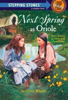 Next Spring an Oriole - Whelan, Gloria