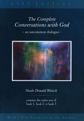 The Complete Conversations with God 3v: An Uncommon Dialogue - Walsch, Neale Donald