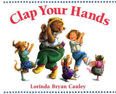 Clap Your Hands - Cauley, Lorinda Bryan
