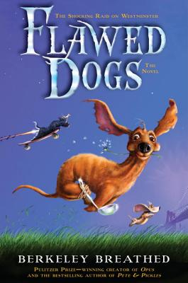 Flawed Dogs: The Shocking Raid on Westminster -