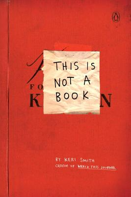 This Is Not a Book - Smith, Keri