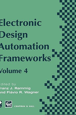 Electronic Design Automation Frameworks - Chapman, and Hall, and Chapman & Hall