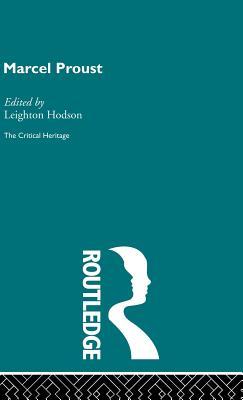 Marcel Proust - Hodson, Legeton (Editor), and Hodson, Leighton (Editor)