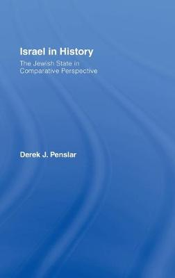 Israel in History: The Jewish State in Comparative Perspective - Penslar, Derek J