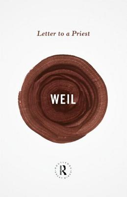 Letter to a Priest - Weil, Simone