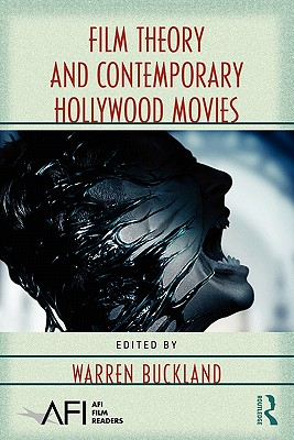 Film Theory and Contemporary Hollywood Movies - Buckland, Warren (Editor)