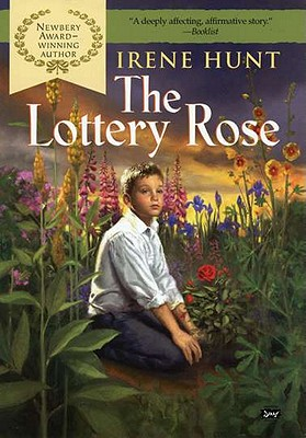 The Lottery Rose - Hunt, Irene