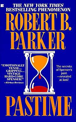 Pastime - Parker, Robert B