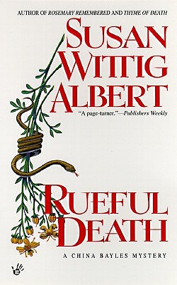 Rueful Death - Albert, Susan Wittig, Ph.D.