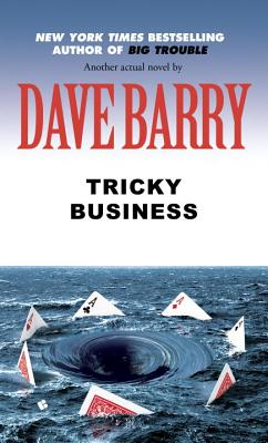 Tricky Business - Barry, Dave, Dr.