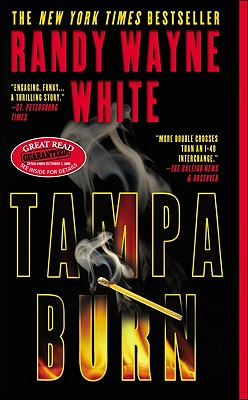 Tampa Burn - White, Randy Wayne