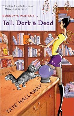 Tall, Dark & Dead - Hallaway, Tate