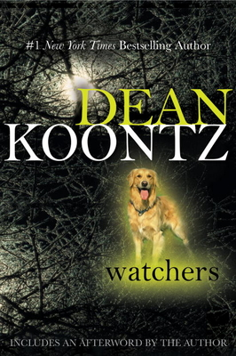 Watchers - Koontz, Dean R