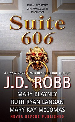 Suite 606 - Robb, J D, and Blayney, Mary, and McComas, Mary Kay