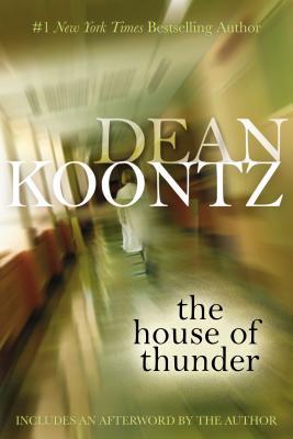 The House of Thunder - Koontz, Dean R