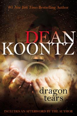 Dragon Tears - Koontz, Dean R